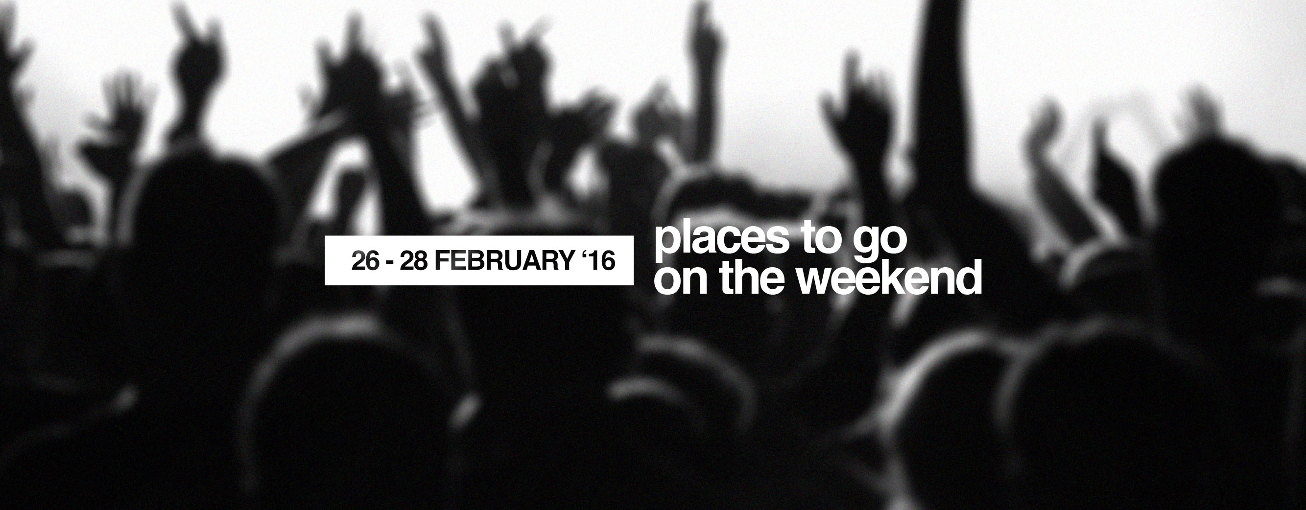 weekend_26-28-Feb